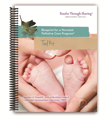 RTS 2425 Perinatal Palliative Program® Tool Kit